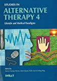 Alternative Therapy : Lifestyle and Medical Paradigms, , 8778382076