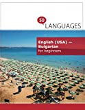 English (USA) - Bulgarian for beginners: A book in 2 languages (Multilingual Edition)