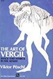 The Art of Virgil : Image and Symbol in the Aeneid, Poschl, Viktor, 0472061704