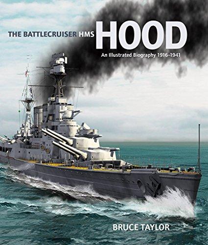- The Battlecruiser HMS Hood: An Illustrated Biography, 1916-1941