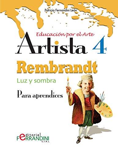 Descargar Libro Artista Rembrandt-luz Y Sombra: Para Principiantes Patricia Fernandini