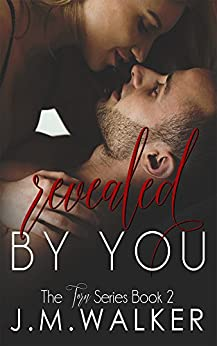 Revealed by You (Torn Book 2) by [Walker, J.M.]