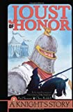 Joust of Honor (Knight's Story)