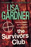 Front cover for the book The Survivors Club by Lisa Gardner