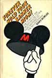 Forever Hold Your Banner High!: The Story of the Mickey Mouse Club and What Happened to the Mouseketeers