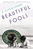 Beautiful Fools, R. Clifton Spargo, 1468308807