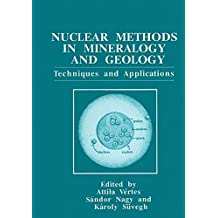 Nuclear Methods in Mineralogy and Geology: Techniques and Applications (369)