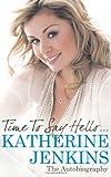 Time to Say Hello..., Katherine Jenkins, 0752884476