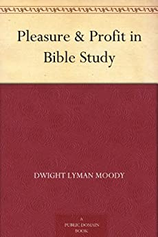 How to Study the Bible, D. L. Moody - Middletown Bible church