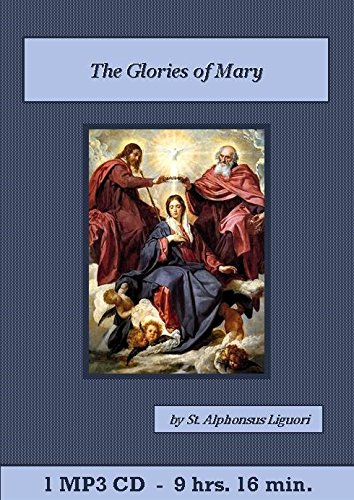 Glories of Mary Catholic MP3 Audiobook CD Set, The PDF
