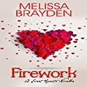 Firework Audiobook by Melissa Brayden Narrated by Kristin Barnes