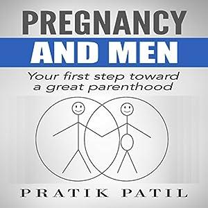 Pregnancy and Men Audiobook