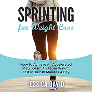 Sprinting for Weight Loss Audiobook