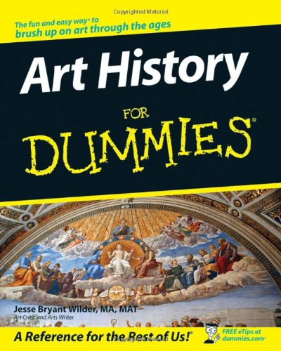 [PDF] Art History For Dummies Free Download | Publisher : For Dummies | Category : History | ISBN 10 : 0470099100 | ISBN 13 : 9780470099100
