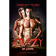 Crazy In Love: The Story of a Gay Demon (Book of Thirteen 1)