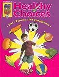 Healthy Choices, Grades 1-3, , 1583242309