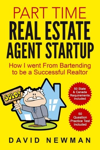 Part Time Real Estate Agent StartUp: How I went From Bartending to be a Successful Realtor