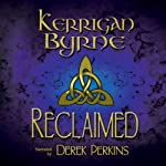 Reclaimed: A Highland Historical Trilogy: The MacKay Banshees 1-3 | Kerrigan Byrne
