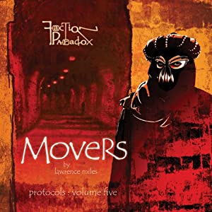 Faction Paradox: Movers Performance
