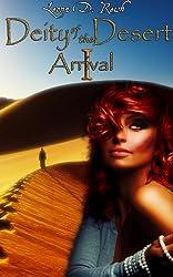 Deity of the Desert I: Arrival (Monster Girl Erotic Romance)