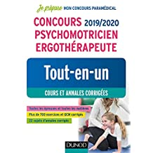 Concours 2019/2020 Psychomotricien Ergothérapeute : Tout-en-un - Cours et annales corrigées (Je prépare) (French Edition)