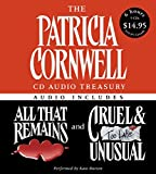 The Patricia Cornwell CD Audio Treasury Low Price: Contains All That Remains and Cruel and Unusual (Kay Scarpetta Series) by Patricia Cornwell (2005-07-26)