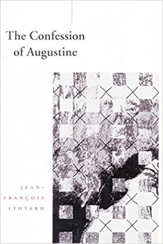 Book By Jean-Fran??ois Lyotard The Confession of Augustine (Cultural Memory in the Present) (1st First Edition)