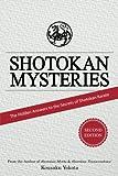 Shotokan Mysteries: The Hidden Answers to the Secrets of Shotokan Karate