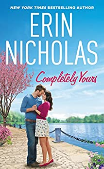 Completely Yours (Opposites Attract) by [Nicholas, Erin]