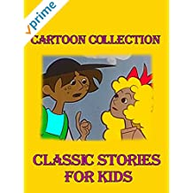 Cartoon Collection: Classic Stories For Kids