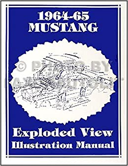 65 Mustang Parts >> 1964 1965 Mustang Parts Illustration Manual Reprint Ford Amazon