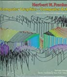 img - for Computer Graphics-Computer Art by Herbert W. Franke (1985-09-23) book / textbook / text book