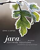 Java Software Solutions: Foundations of Program Design (6th Edition) by John Lewis (2008-03-07)