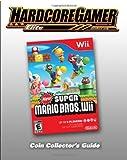 New Super Mario Bros Wii Coin Collector's Guide, Hardcore Gamer Staff, 1449918980