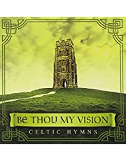 Be Thou My Vision: Celtic Hymns