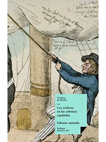 Los esclavos en las colonias españolas (Spanish Edition) by [Montalvo (Condesa de