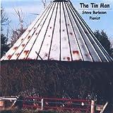 Tin Man by Steve Burleson (2005-08-02)