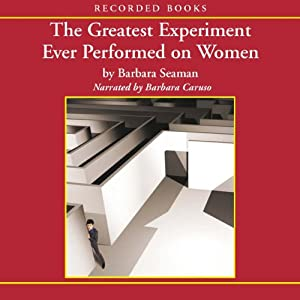 The Greatest Experiment Ever Performed on Women Audiobook