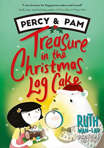 Treasure in the Christmas Log Cake: Percy & Pam (book 3) (Best Christmas Log Cake)