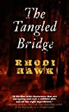 The Tangled Bridge (Devils of the Briar Series Book 2)