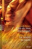 L'été de tous les dangers - La rançon du passé (Harlequin Black Rose) (French Edition)