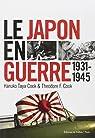 Le Japon en guerre 1931-1945 par Cook