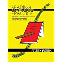 Reading Comprehension Practice: Grades 2-8 Practice Worksheets Featuring Story Webs, Newspaper Ads, Fliers