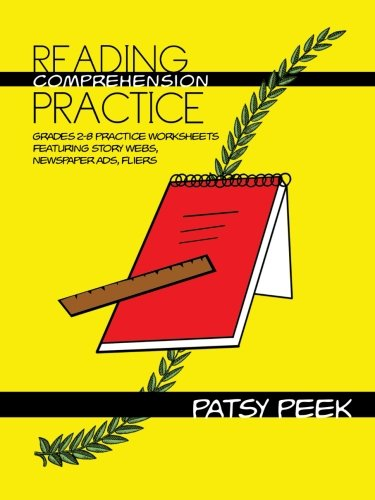 Reading Comprehension Practice: Grades 2-8 Practice Worksheets Featuring Story Webs, Newspaper Ads, Fliers (Reading Comprehension Worksheets)