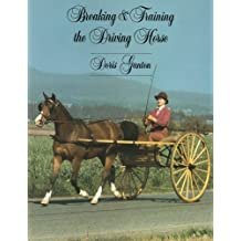 Breaking and Training the Driving Horse: A Detailed and Comprehensive Study (Revised, Expanded)