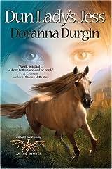 Dun Lady's Jess by Doranna Durgin (2007-11-06)