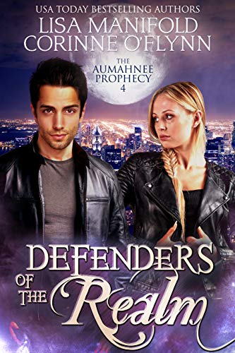 Defenders of the Realm (The Aumahnee Prophecy Book 4)