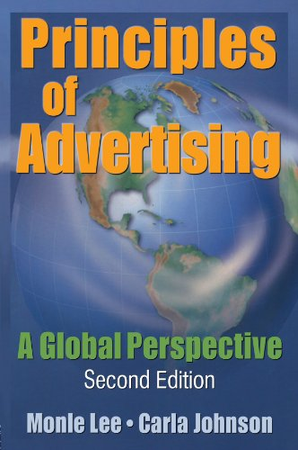 Principles of Advertising: A Global Perspective, Second Edition