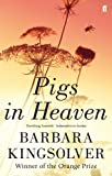 Front cover for the book Pigs in Heaven by Barbara Kingsolver