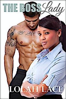 The Boss Lady: BWWM Interracial Romance by [Lace, Lolah]